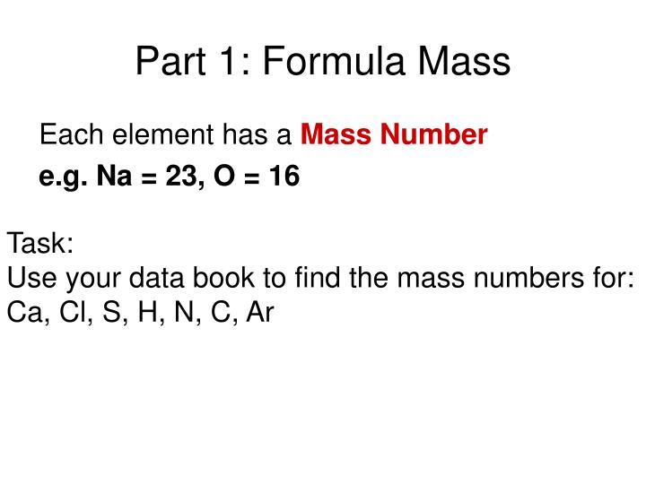 Part 1: Formula Mass