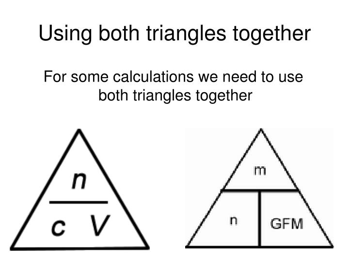 Using both triangles together