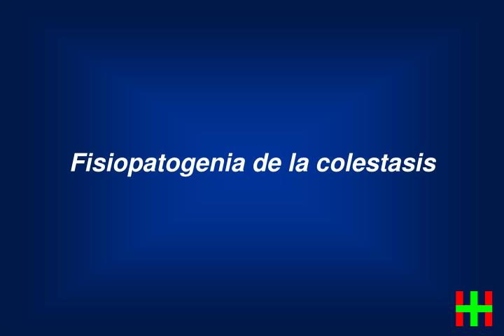 Fisiopatogenia de la colestasis