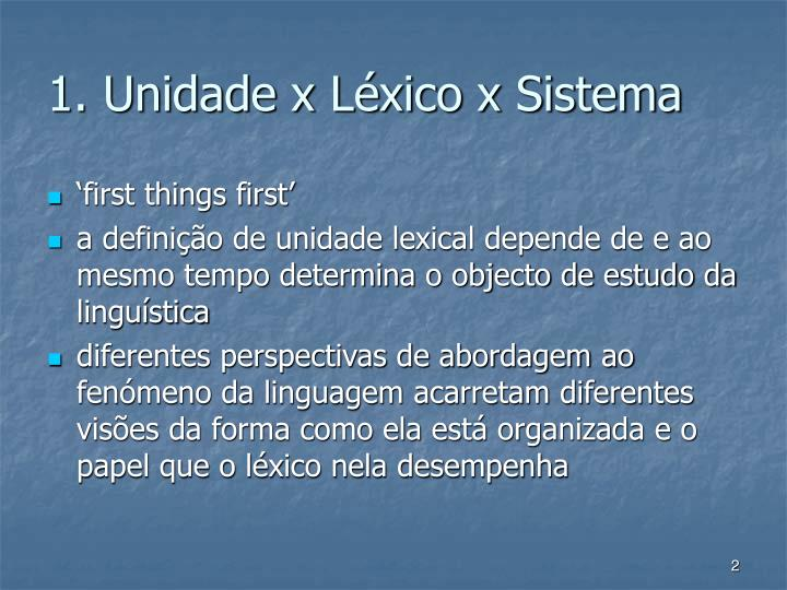 1. Unidade x Lxico x Sistema