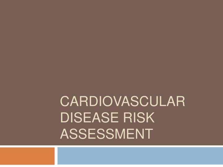 Cardiovascular disease risk assessment