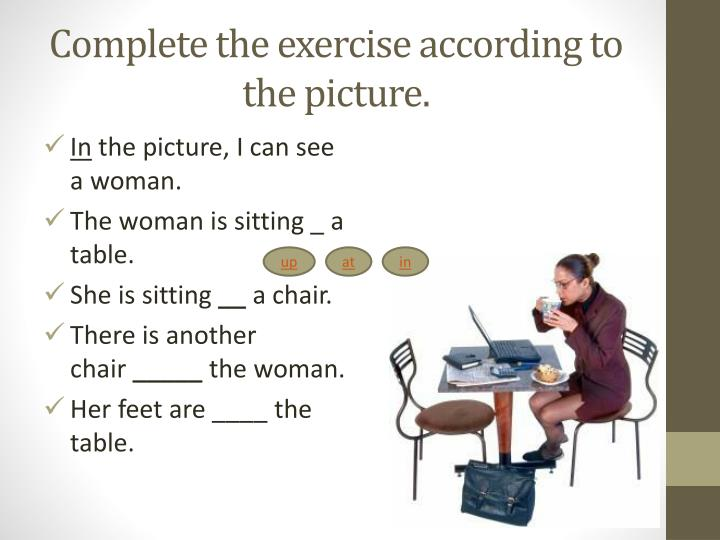 Complete the exercise according to the picture.