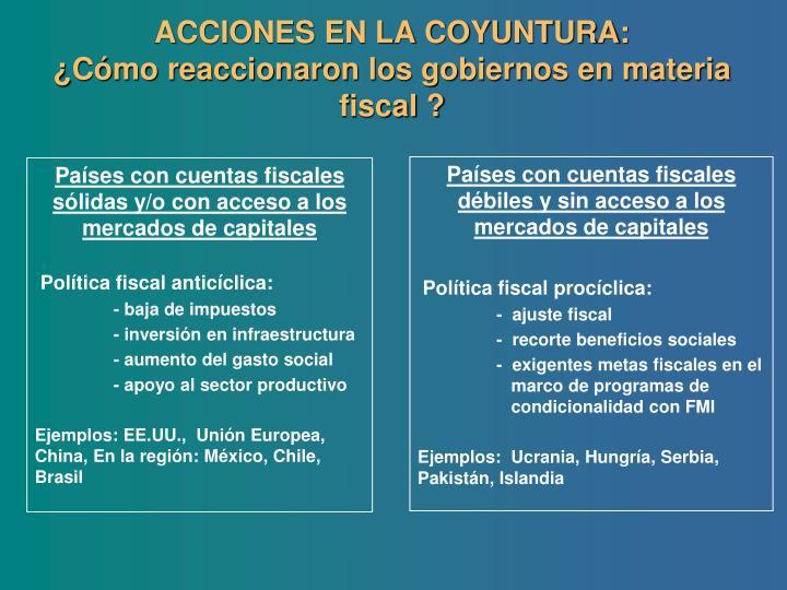 ACCIONES EN LA COYUNTURA: