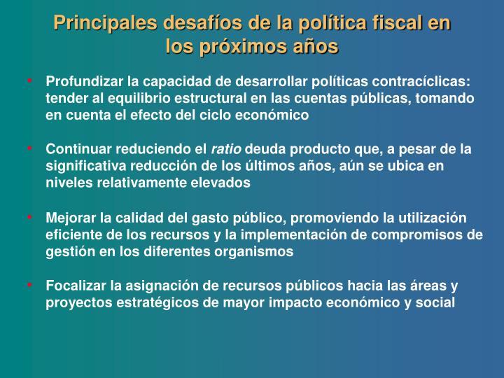 Principales desafíos de la política fiscal en los próximos años