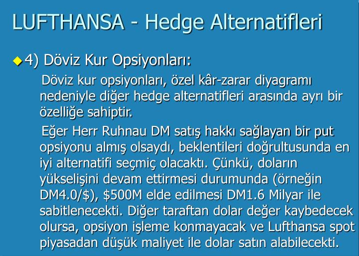 LUFTHANSA - Hedge Alternatifleri