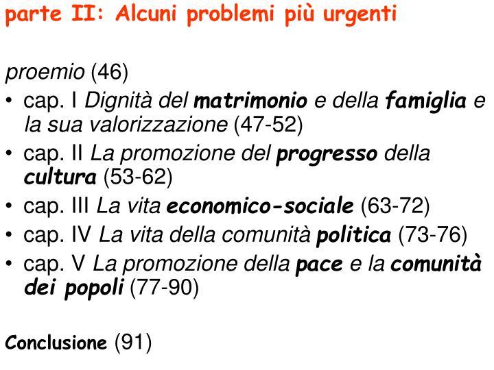parte II: Alcuni problemi più urgenti
