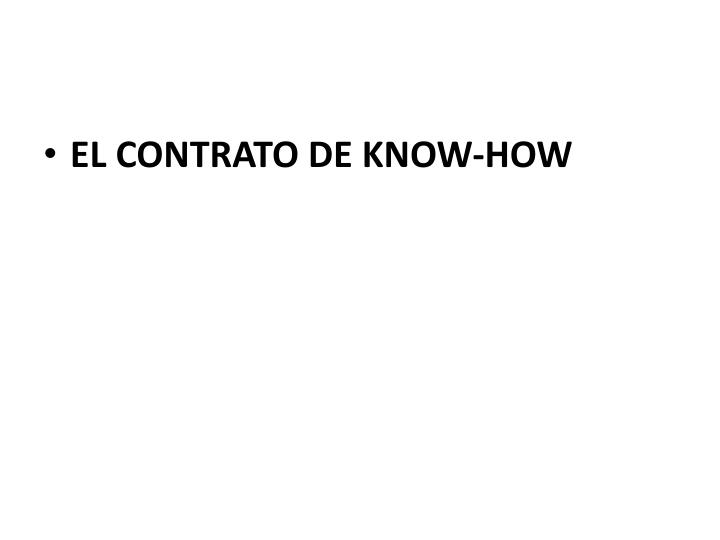 EL CONTRATO DE KNOW-HOW