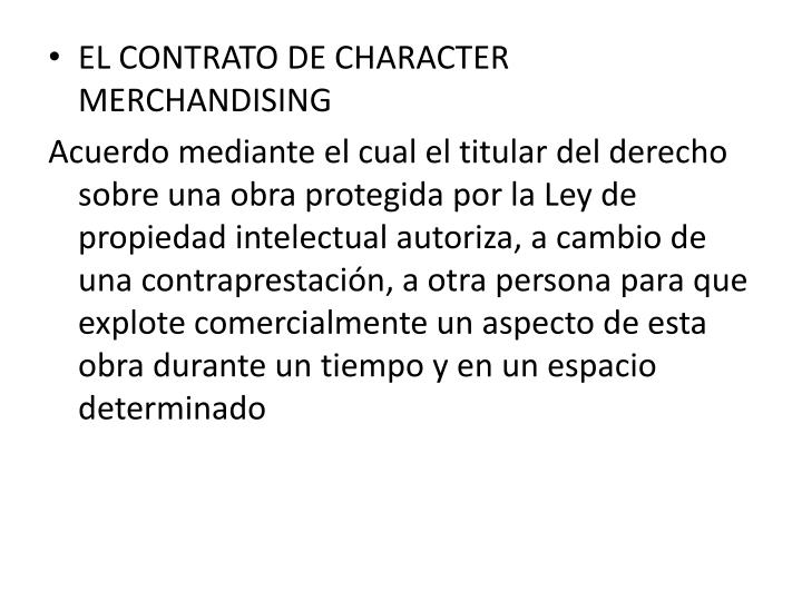 EL CONTRATO DE CHARACTER MERCHANDISING