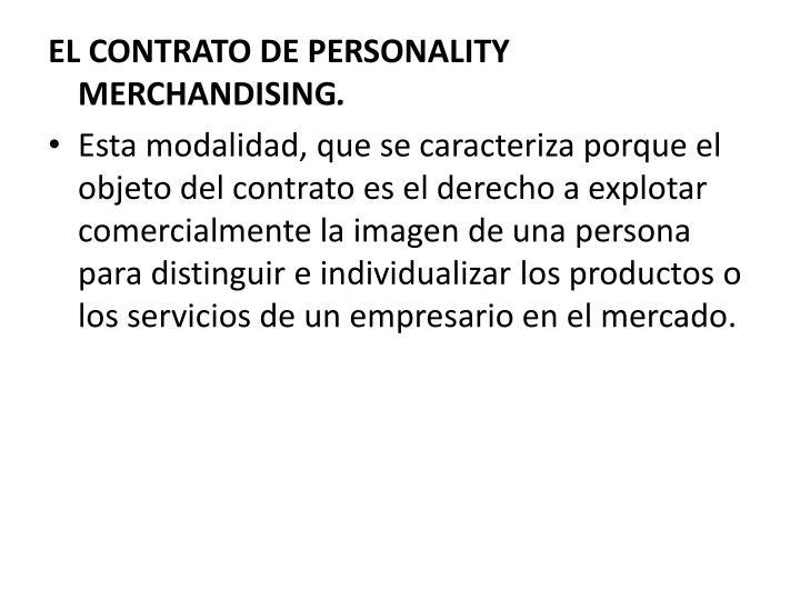 EL CONTRATO DE PERSONALITY MERCHANDISING