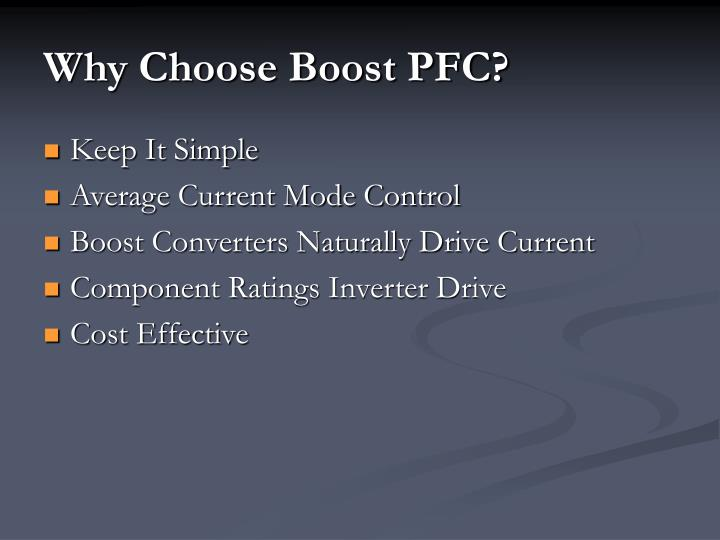 Why Choose Boost PFC?