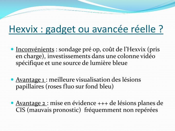 Hexvix