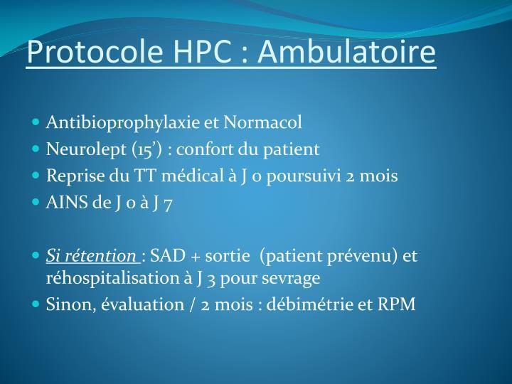 Protocole HPC : Ambulatoire