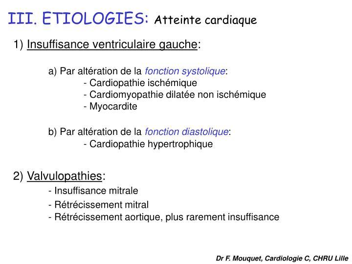 III. ETIOLOGIES: