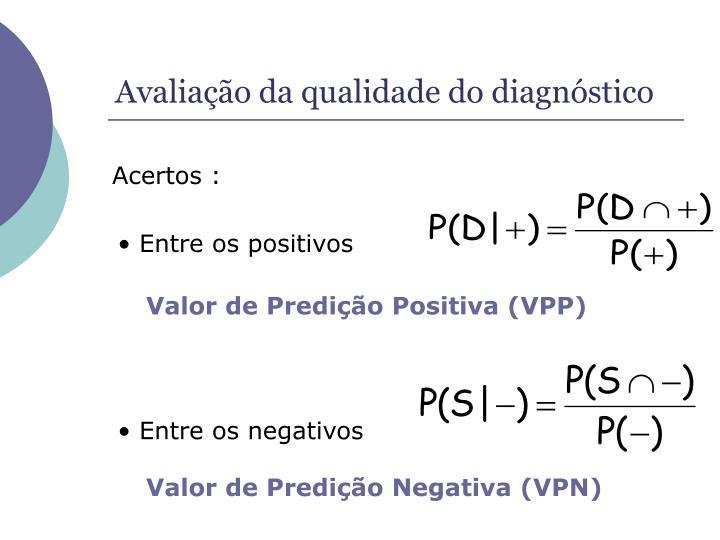 Valor de Predição Negativa (VPN)