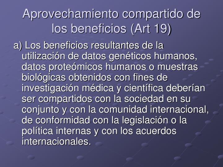 Aprovechamiento compartido de los beneficios (Art 19)