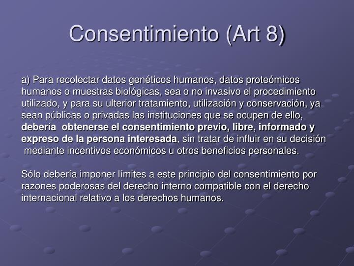 Consentimiento (Art 8)