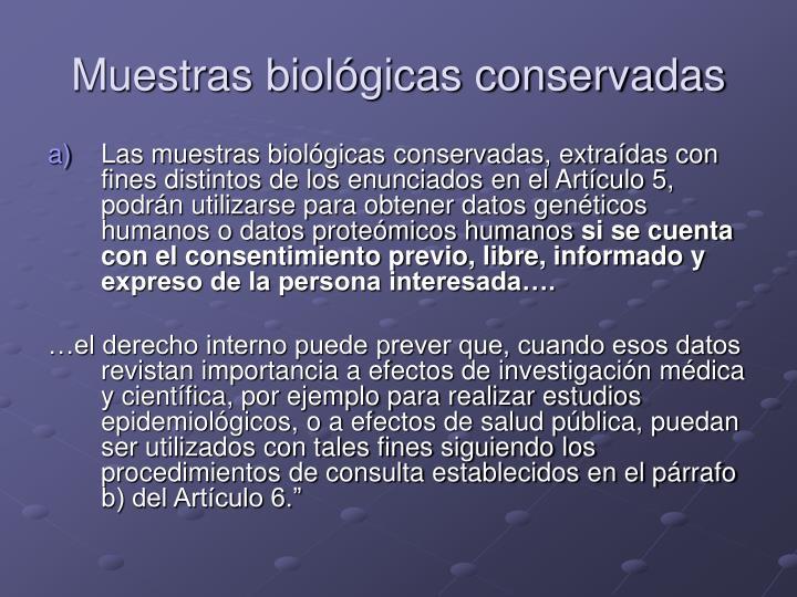 Muestras biológicas conservadas