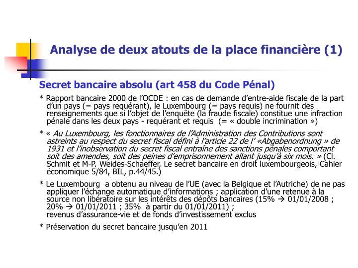 Analyse de deux atouts de la place financière (1)