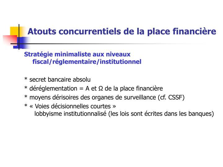 Atouts concurrentiels de la place financière