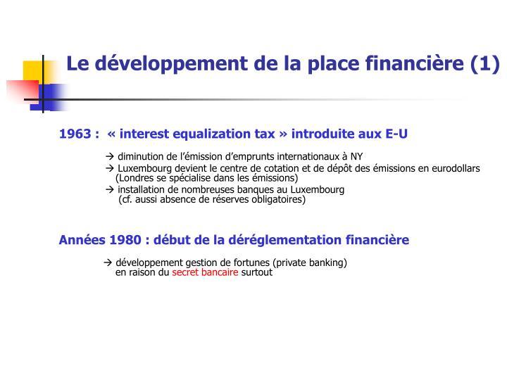 Le développement de la place financière (1)