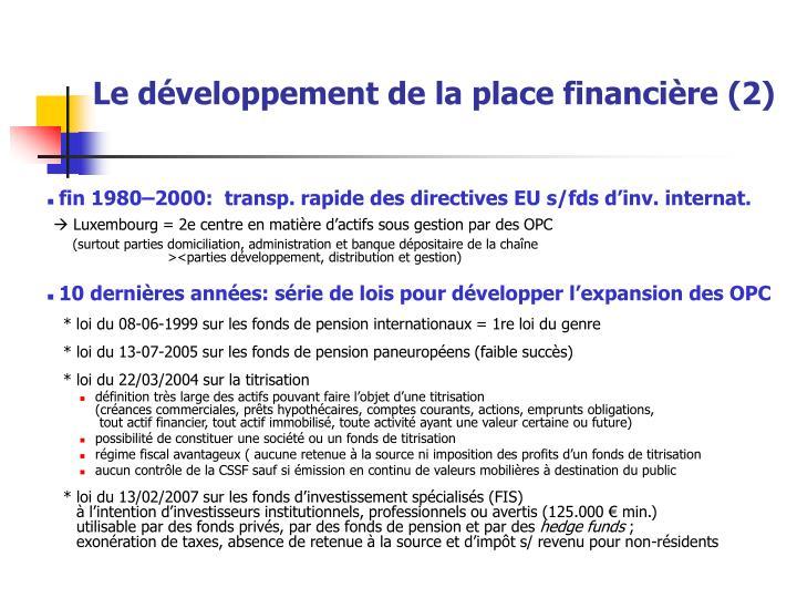 Le développement de la place financière (2)