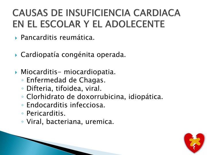 CAUSAS DE INSUFICIENCIA CARDIACA EN EL ESCOLAR Y EL ADOLECENTE