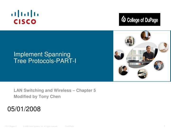 Implement spanning tree protocols part i