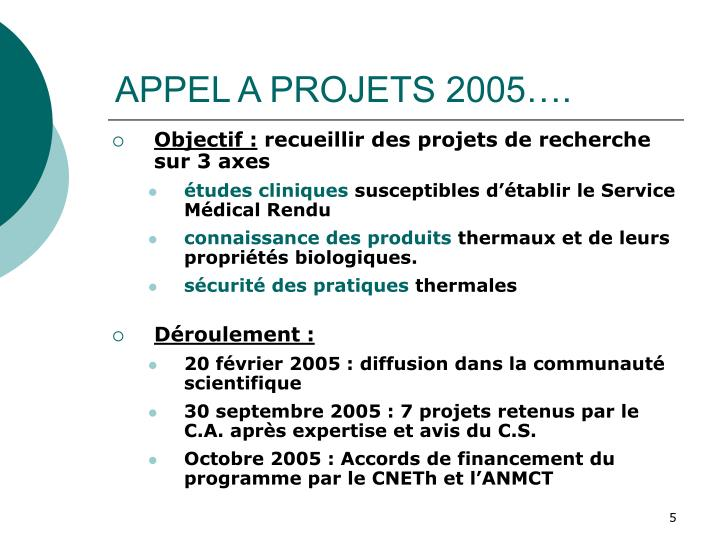 APPEL A PROJETS 2005….