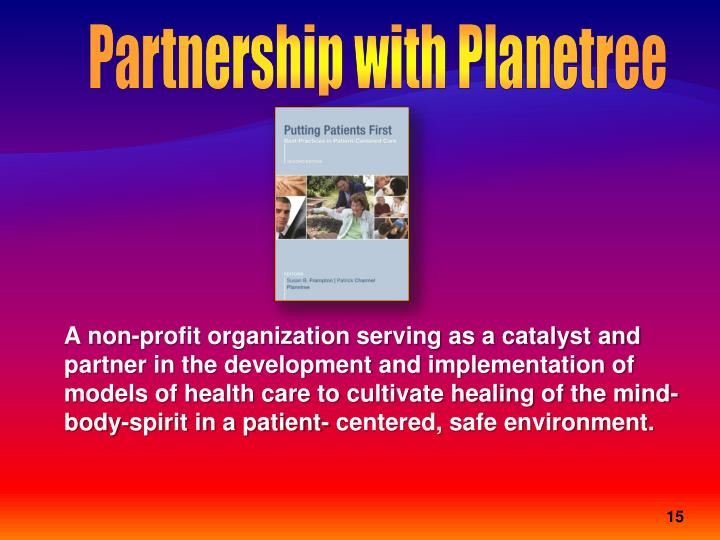 Partnership with Planetree