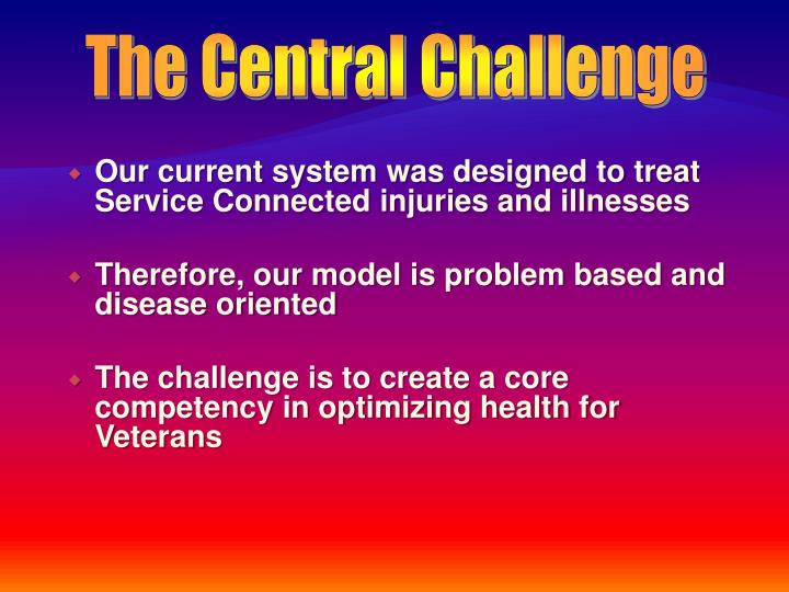 The Central Challenge