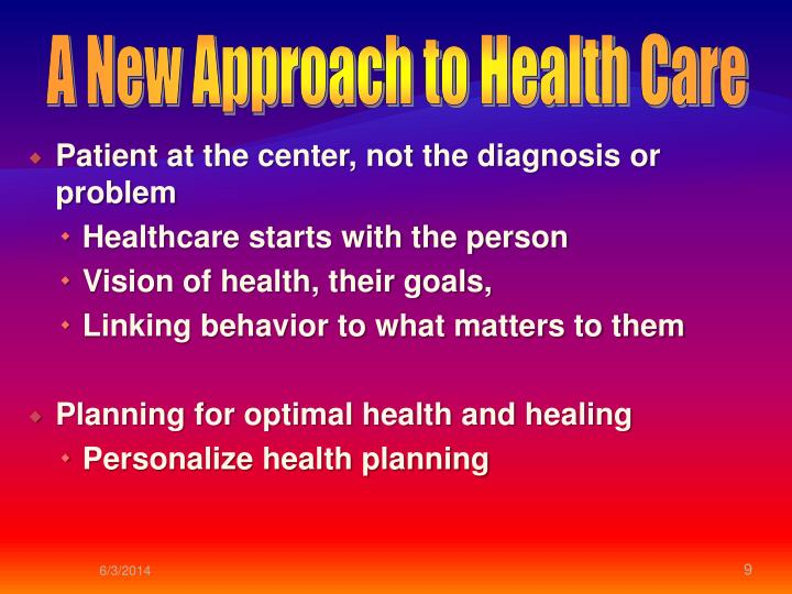 A New Approach to Health Care