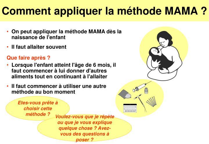 Comment appliquer la méthode MAMA ?