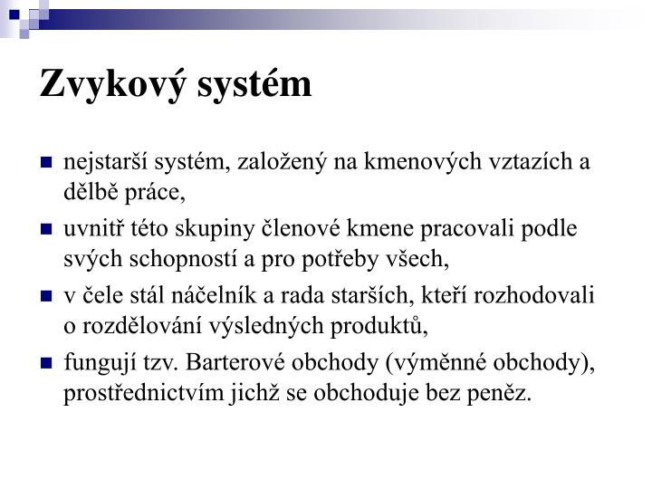Zvykový systém