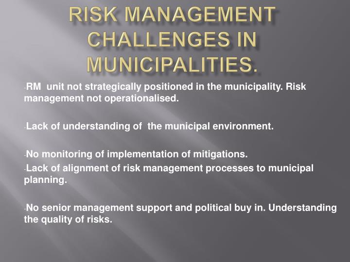 Risk management challenges in municipalities