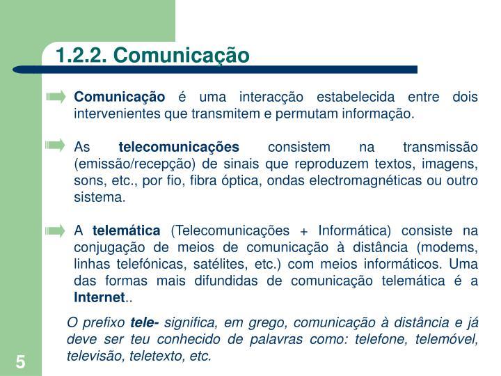 1.2.2. Comunicação