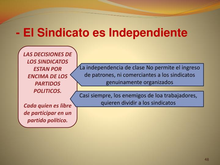 - El Sindicato es Independiente