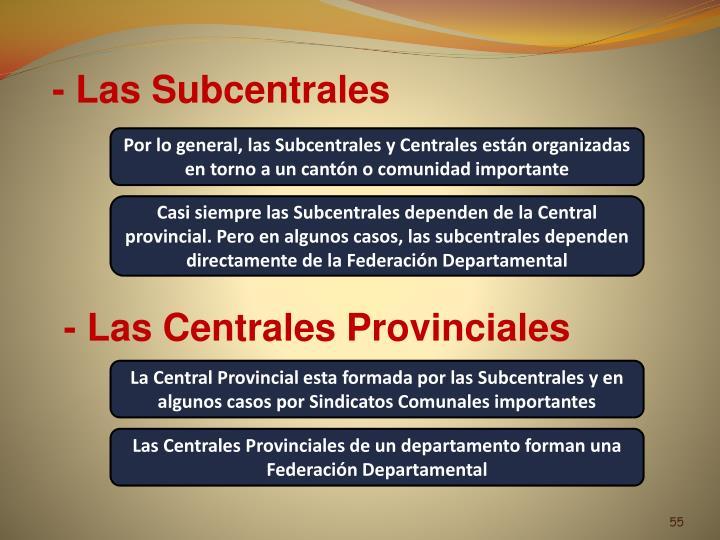 - Las Subcentrales