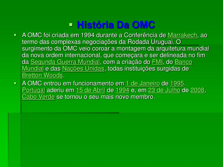 História Da OMC