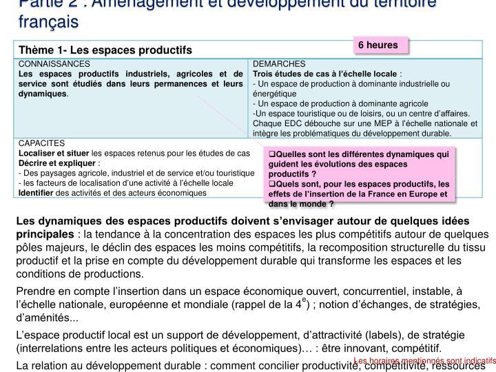 Partie 2 : Aménagement et développement du territoire français