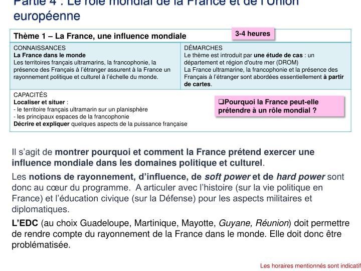 Partie 4 : Le rôle mondial de la France et de l'Union européenne