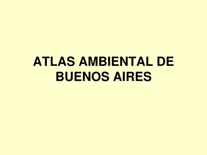 ATLAS AMBIENTAL DE BUENOS AIRES