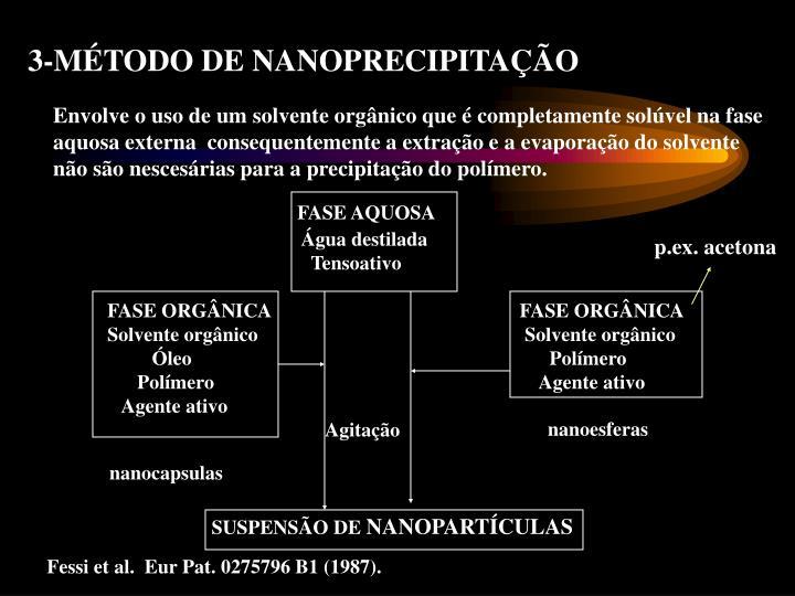 3-MÉTODO DE NANOPRECIPITAÇÃO