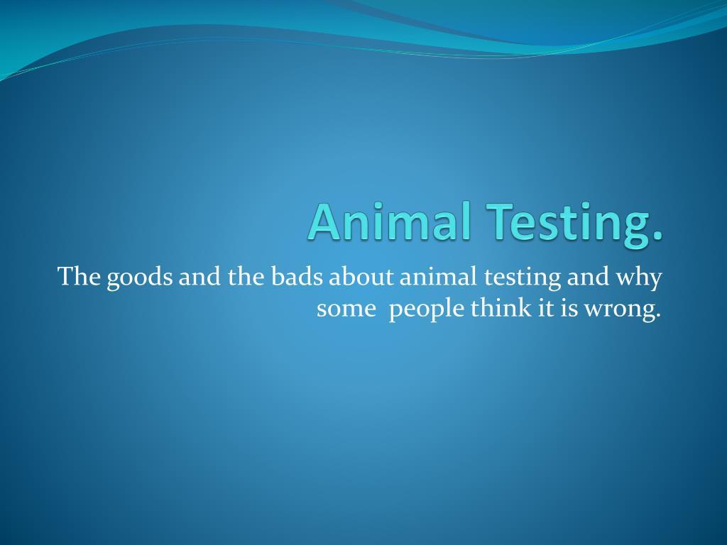 Animal Testing.