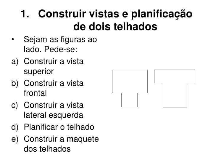 Construir vistas e planificação