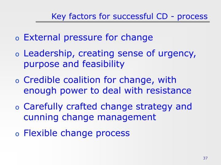 Key factors for successful CD - process