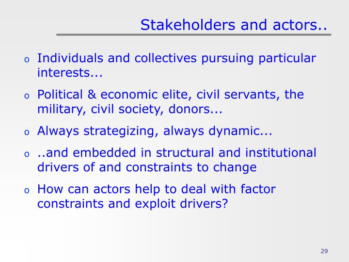 Stakeholders and actors..