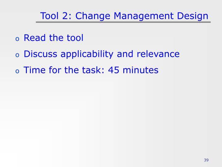 Tool 2: Change Management Design