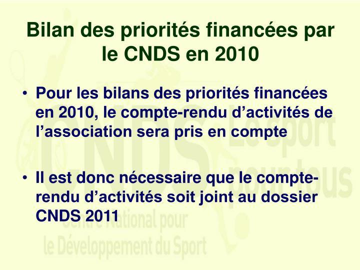 Bilan des priorités financées par le CNDS en 2010
