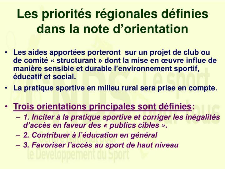Les priorités régionales définies dans la note d'orientation