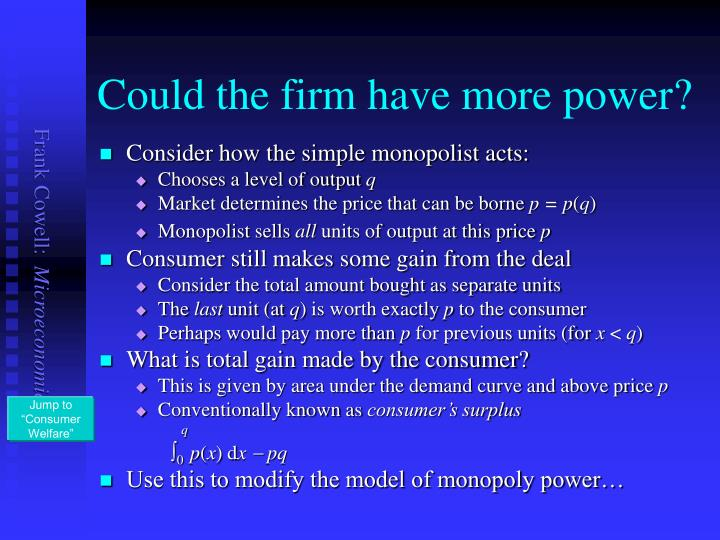Could the firm have more power?